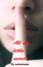All my little secrets (a HP fanfiction) by amberkittykat