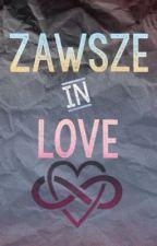 Zawsze in Love by MrElesi
