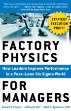 Factory Physics for Managers [PDF] by Edward S. Pound by jyhiwuti7307