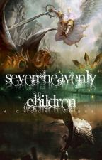 SEVEN HEAVENLY CHILDREN by NicholaiCross