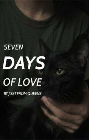 ❥ seven days of love  by JustFromQueens