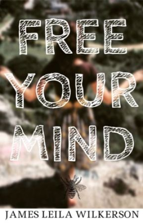 Free Your Mind by jamesleilawilkerson