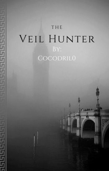 The Veil Hunter