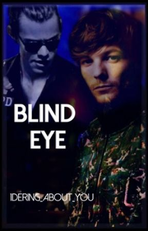Blind Eye (L.S) by 1Dering_About_You