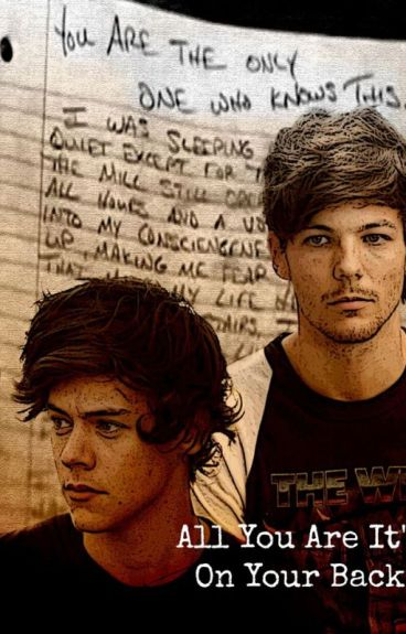 All You Are It's On Your Back || Larry Stylinson
