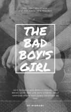 The Bad Boy's Girl by Little_Baby-Angel