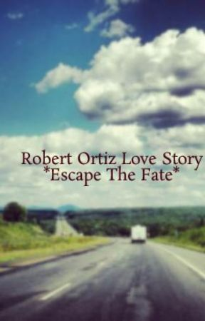 Robert Ortiz Love Story *Escape The Fate* by ninadiaz999