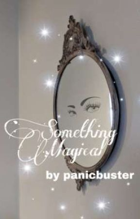 Something Magical by panicbusters