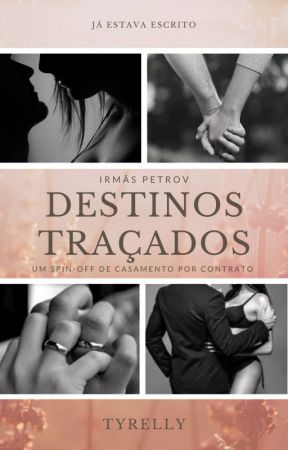 Destinos Traçados by Tyrelly