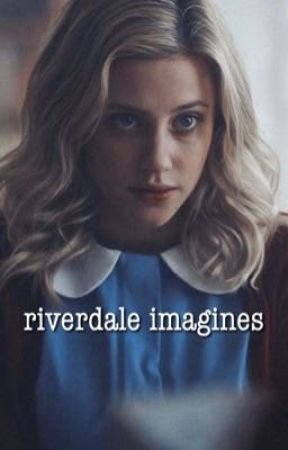 riverdale imagines ❥ by saltybesson