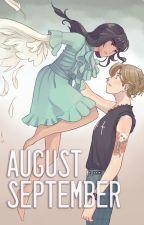 August - September by SonglessSiren