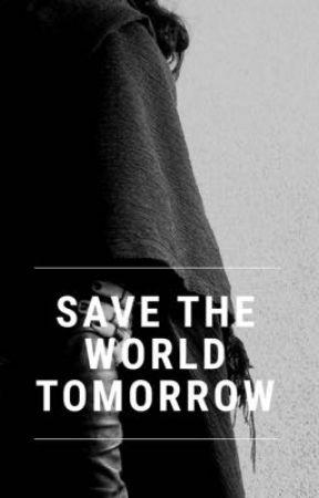 SAVE THE WORLD TOMORROW by neonpython