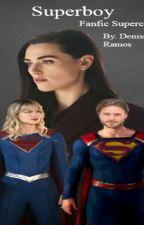 Superboy (SuperCorp) by DenisseRamos25