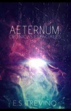 Aeternum: Crónicas espaciales by GalahadElBastardo