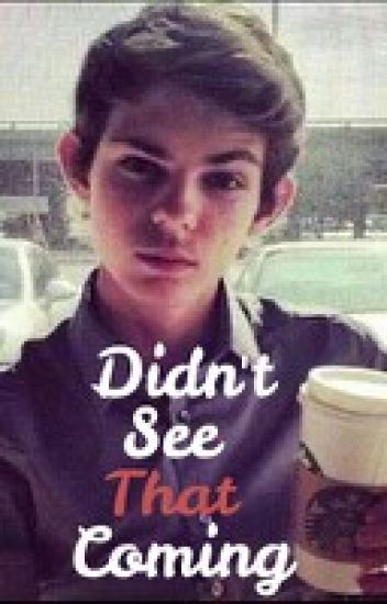 Didn't See That Coming // Robbie Kay