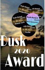Dusk-Award 2020 ¦ open by dusk-award