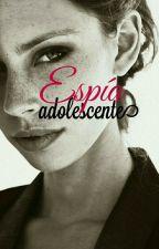 espía adolescente by all-of-me00