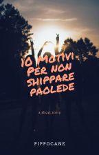 10 motivi per non scippare paolede by pippocane12