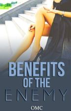 Benefits of the Enemy [Watty Awards 2013] by TheLondonGirls