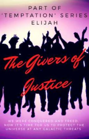 The Givers of Justice  by user68296550