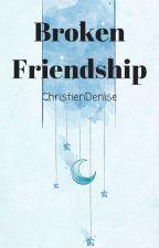 Broken Friendship by ChristienDenise
