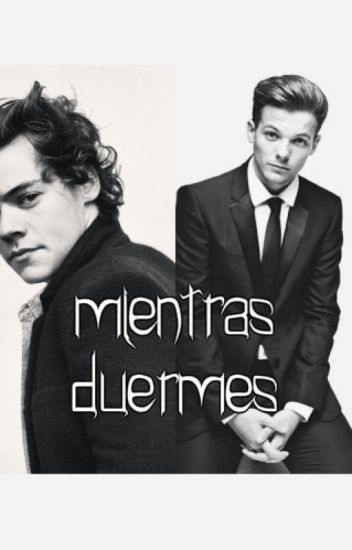 Mientras duermes   Larry Stylinson •Terminada•