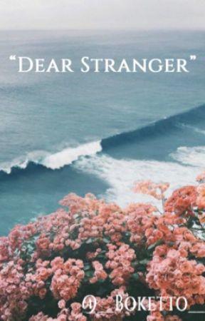 Dear Stranger by __Boketto__