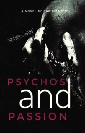 Psychos and Passion by hanhawoo