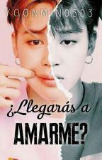 ¿LLEGARÁS A AMARME? by yoonmin0503