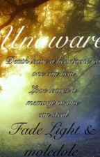 Unaware by Fade1321