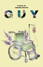GUY  (COMING SOON)  by fabiwrites
