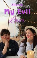 My Evil Lover || WenRene (Completed) by _Alizzeh_