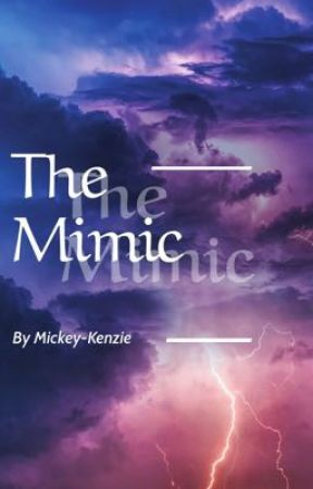 The Mimic by Mickey-Kenzie