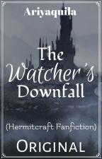 The Watcher's Downfall by Ariyaquila
