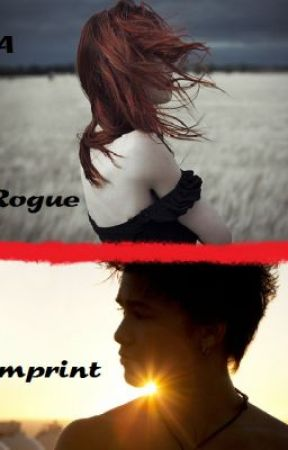 A Rogue Imprint (Seth Clearwater Fanfic) by haynich07
