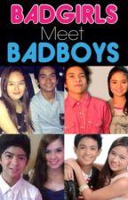 BADGIRLS Meet BADBOYS by nenyaleonor