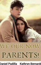 We Our Now Parents (KathNiel) by emefengerl