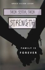 Their Sister, Their Strength by gracesilverleigh