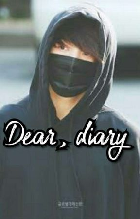 Dear, Diary.  by KingJo0nie