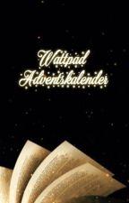 Wattpad Adventskalender 2019 by Tintenkatze