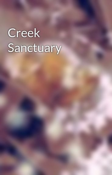 Creek Sanctuary by XxPicnics58xX