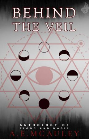 Behind the Veil (Anthology) by AEMcAuley