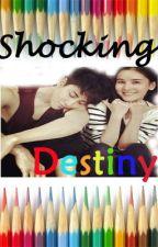 Shocking Destiny by tuing_tuing