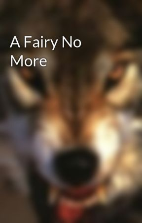 A Fairy No More by _undead_