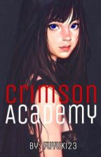 Crimson Academy (On-Hold) by fuyuki23