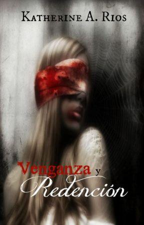 Venganza y Redención by Kathwriter