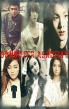 Gangster's Academy by Cliche_IsNotMe