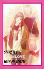 Secretly Inlove with my Enemy [COMPLETED] SHORT STORY by QueenSk_11