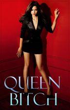 Queen Bitch by twentiwanxx