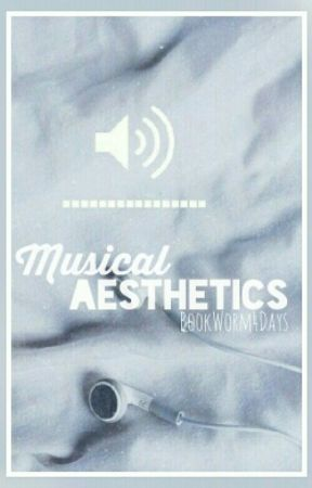 Musical Aesthetics by Bookworm4Days